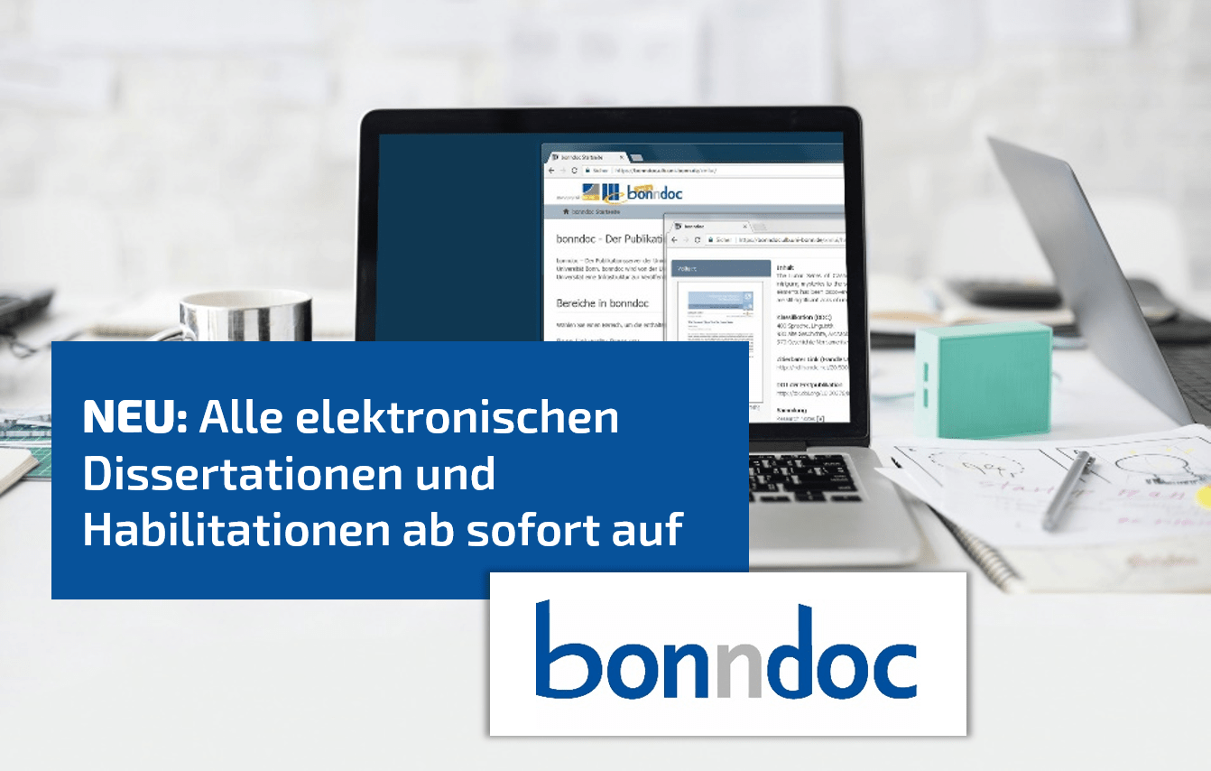 Neu: Alle elektronischen Dissertationen und Habilitationen ab sofort auf bonndoc